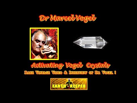 Dr Marcel Vogel - How to Activate & Operate Phi Vogel Crystals - Rare!