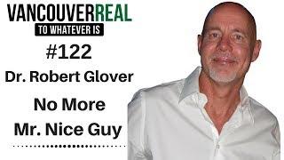 #122: Nice Guys | Dr. Robert Glover