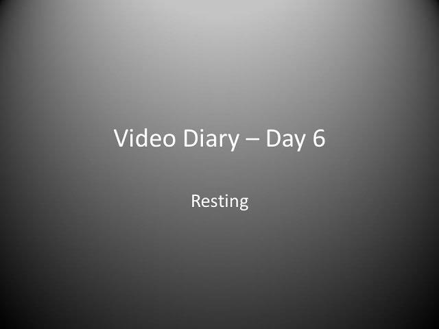 Day 6 : Resting