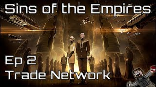 Sins of the Empires (Amarr) Episode 2 - Trade Network