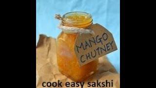 How to make Kachhe aam ki khati meethi chutney / Kache Aam ka Guramba | Aam ki launji
