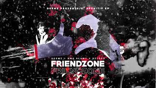Deemz x Dwa Sławy x Sztoss - Friendzone | APERITIF EP
