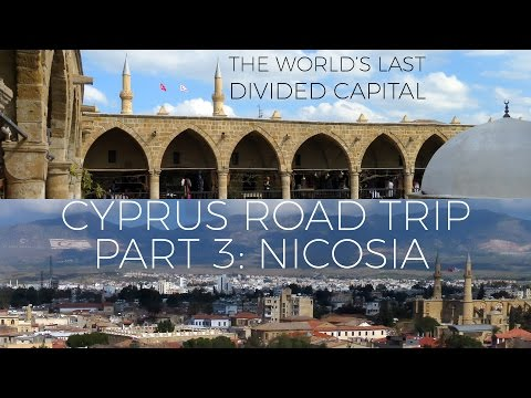 NICOSIA: The World's Last Divided Capital - CYPRUS in Winter 2017 - Road Trip VLOG PART 3
