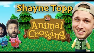 Shayne Topp LOVES Animal Crossing | Your Show