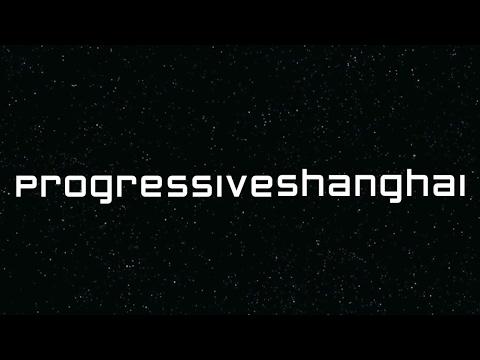 Progressive Shanghai