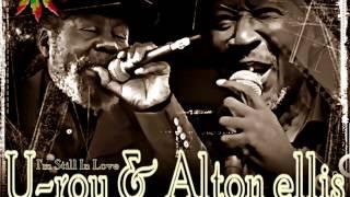 U Roy & Alton Ellis - I'm Still in Love