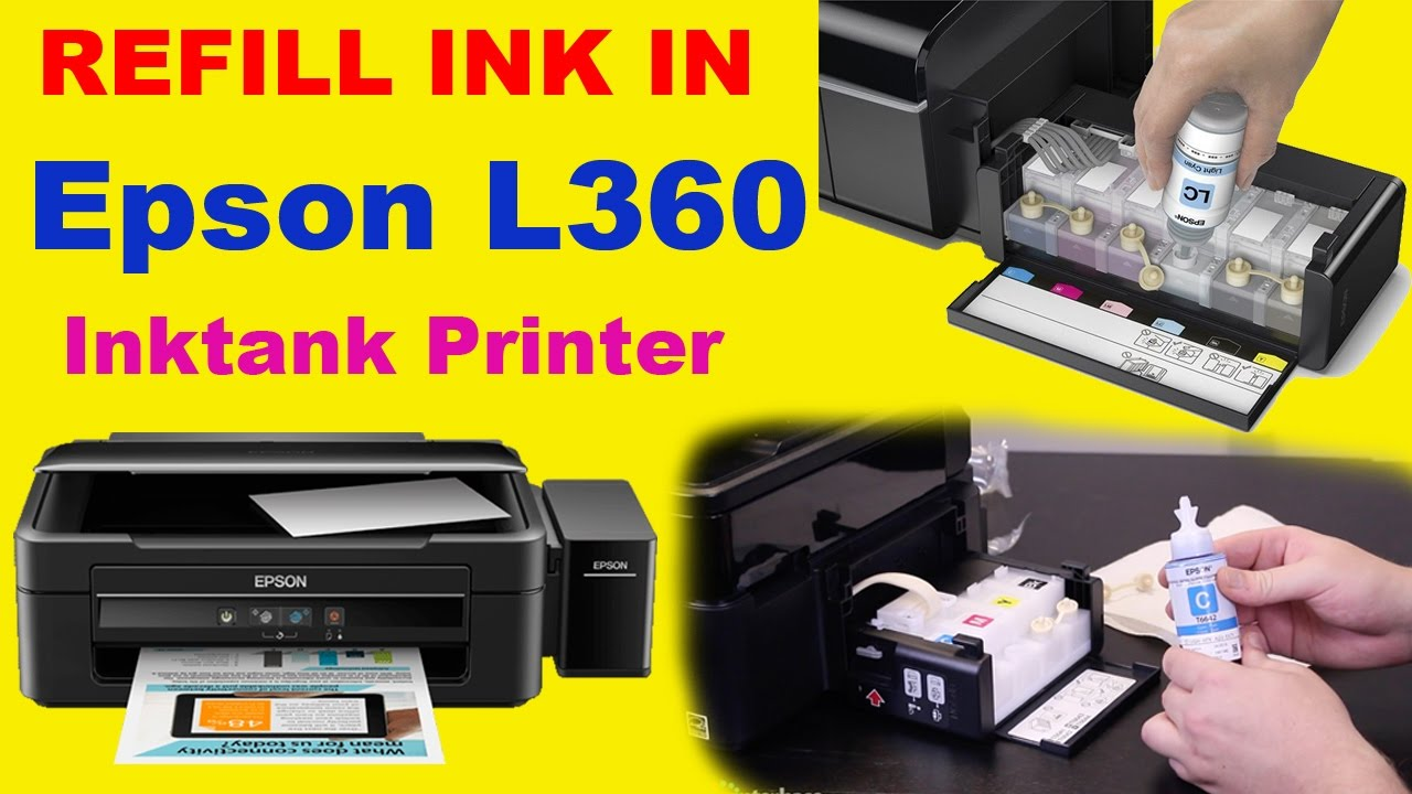 How To Refill Ink In Epson L360 Tank Color Printer