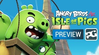 ANGRY BIRDS AR: ISLE OF PIGS | Preview