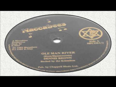 Dennis Brown-Ole Man River 1985 (Maccabees)