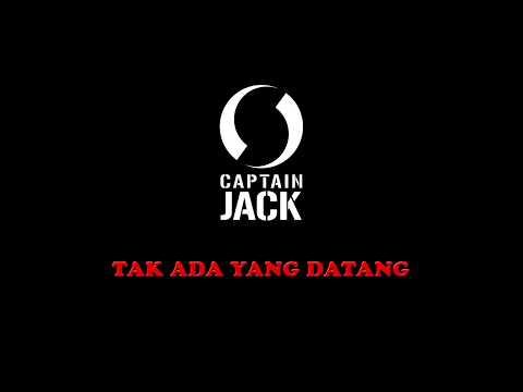captain-jack---tak-ada-yang-datang