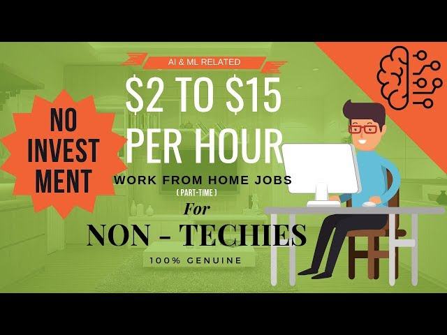 Artificial Intelligence Jobs (Work from Home - $2 to $15 per Hour)