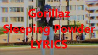 Gorillaz Sleeping Powder Lyrics