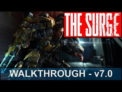 The Surge Walkthrough - Part 7 - Liquidator Armor, Defeating the LU-74 Firebug,F