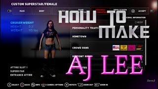 Nasıl 2K18 WWE AJ Lee CAW