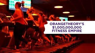Orangetheory's $1,000,000,000 fitness empire