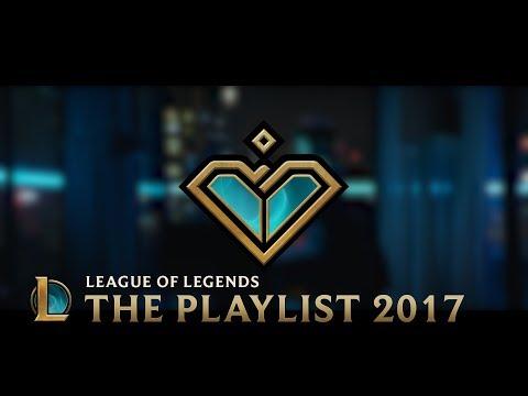2017: The Playlist   League of Legends