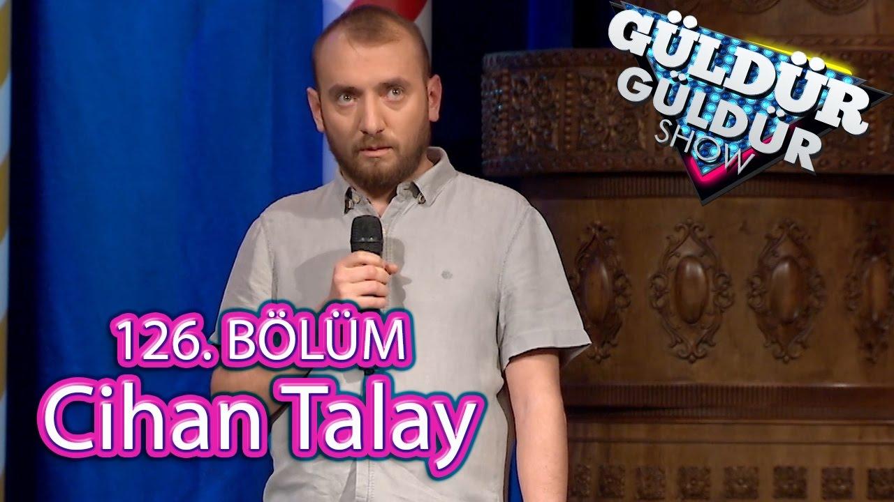 Güldür Güldür Show 126 Bölüm Cihan Talay Youtube