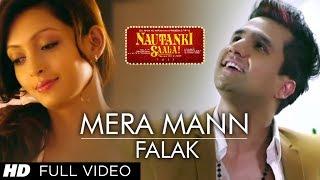 Mera Mann Kehne Laga Nautanki Saala Full Video Song ★ Falak ★
