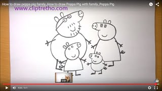 How to draw peppa pig family_How to draw Peppa Pig with family_Peppa Pig