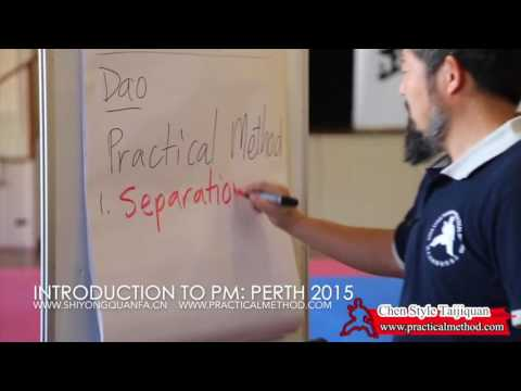 Introduction to Practical Method Tai Chi, Perth 2015
