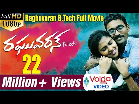Raghuvaran B.Tech Latest Telugu Movie || 2015 || Dhanush, Am