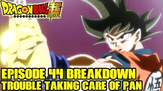 Dragon Ball Super - Episode 44 Preview + Episode 43 Goku's Ki is Out of Control?! Pans Flying!