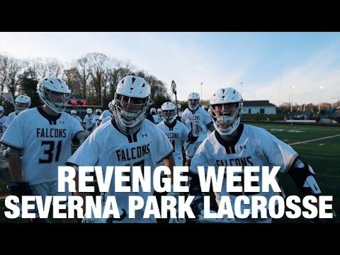 Revenge Week | Severna Park Lacrosse 2017