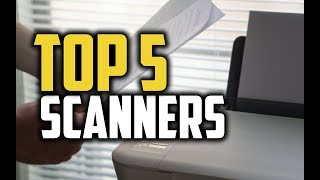 Best Scanners in 2018 - Which Is The Best Scanner?