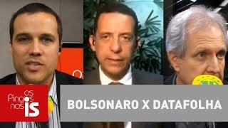 Debate: Bolsonaro x Datafolha