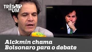 Alckmin chama Bolsonaro para o debate
