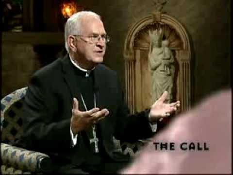 The Call  - Most Rev Joseph E Kurtz DD  Pt. 2