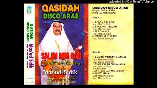 MAS'UD SIDIK (ORKES GAMBUS AL FATA) - habibi ya nur aini