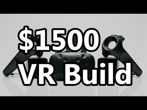 VR System Build Guide Spring 2016: Mid-range at $1500