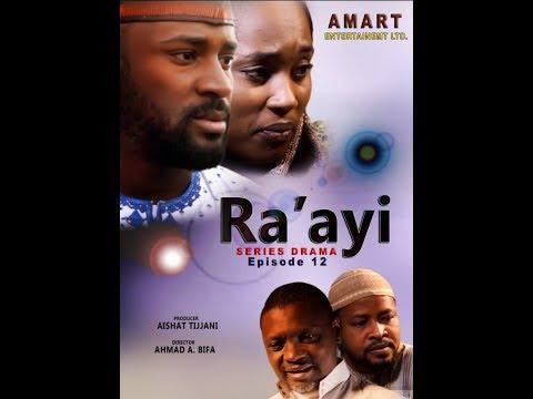 Download RA'AYI EPISODE 12 LATEST HAUSA SERIES DRAMA WITH ENGLISH SUBTITLES