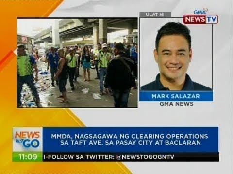 NTG: MMDA, nagsagawa ng clearing operations sa Taft Ave. sa Pasay City at Baclaran