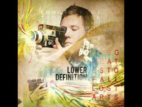 Lower Definition - The Choreographer