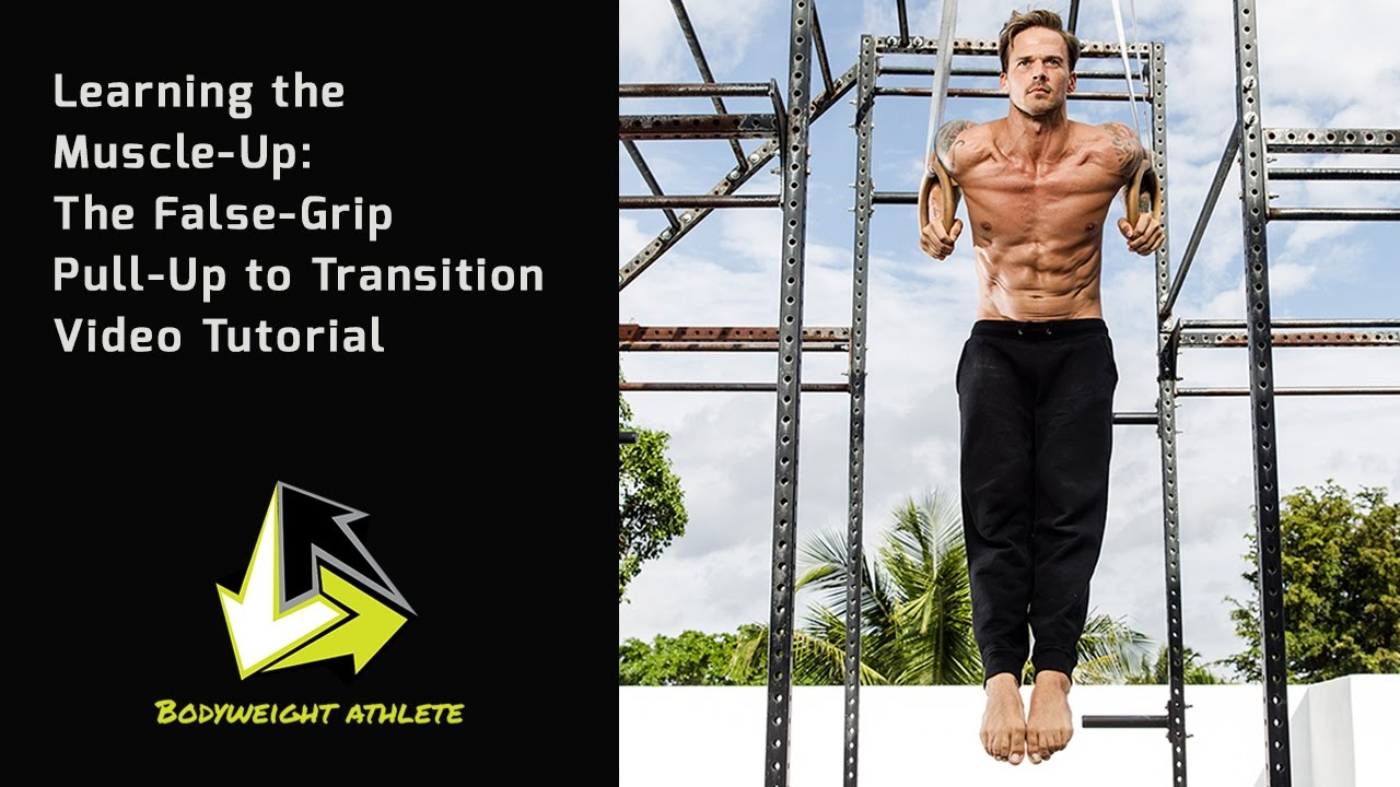 Learning the Muscle Up: False Grip Pull Up to Transition Tutorial