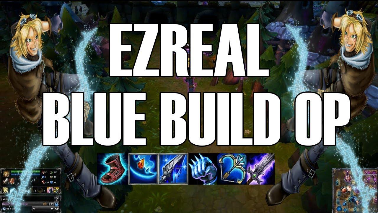 Lol Ezreal Blue Build