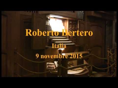 Roberto Bertero plays Cochereau, Langlais, Buxtehude, Elgar, Ketèlbey