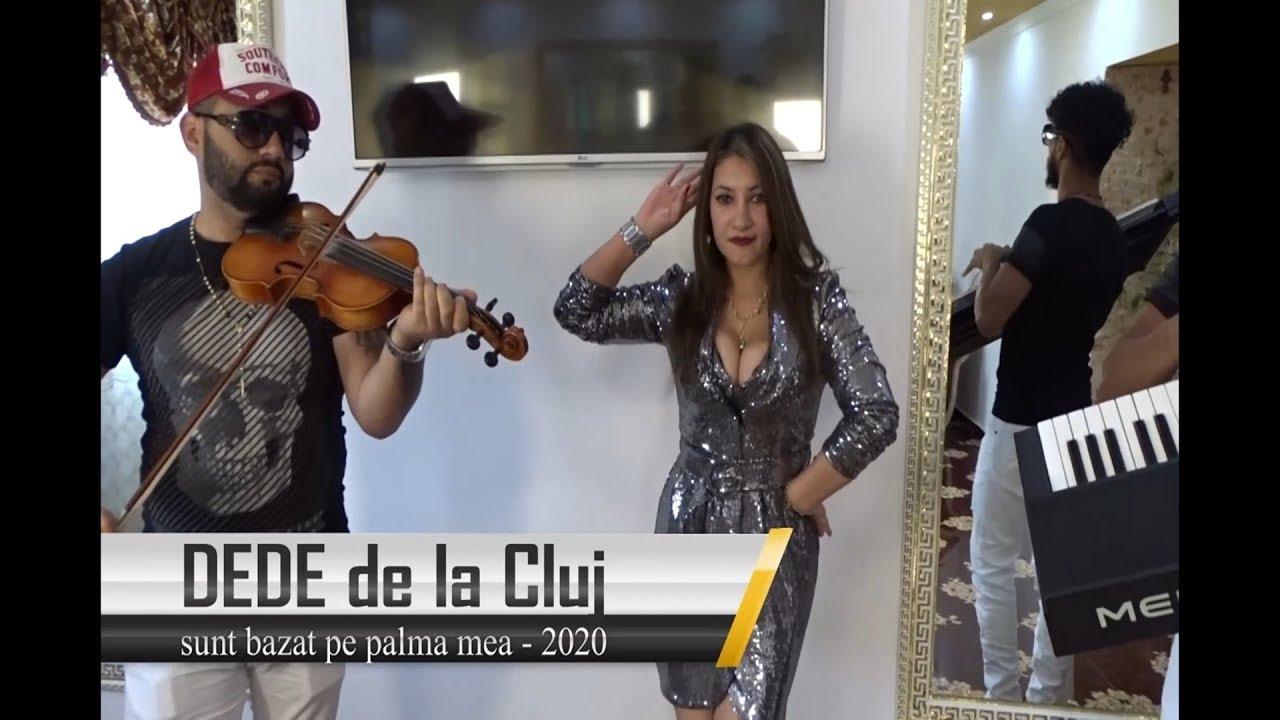 DEDE de la Cluj-Sunt bazat pe palma mea  █▬█ █ ▀█▀ ( VIDEOCLIP OFICIAL )