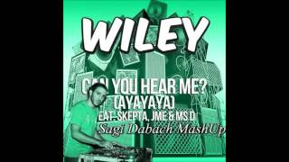 Wiley Feat. Skepta & Ido Shoam VS. Hardwell - Can You Hear Me (Sagi Dabach MashUp) *Free Download*