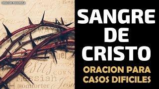 Oración Sangre de Cristo para casos difíciles e imposibles