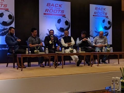 Panel Discussion on Indian Football & Grassroot Development (Part 1)