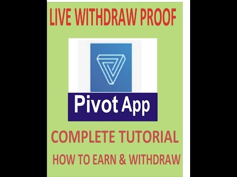 pivot app withdraw proof and  complete tutorial, how to earn fast from pivot app