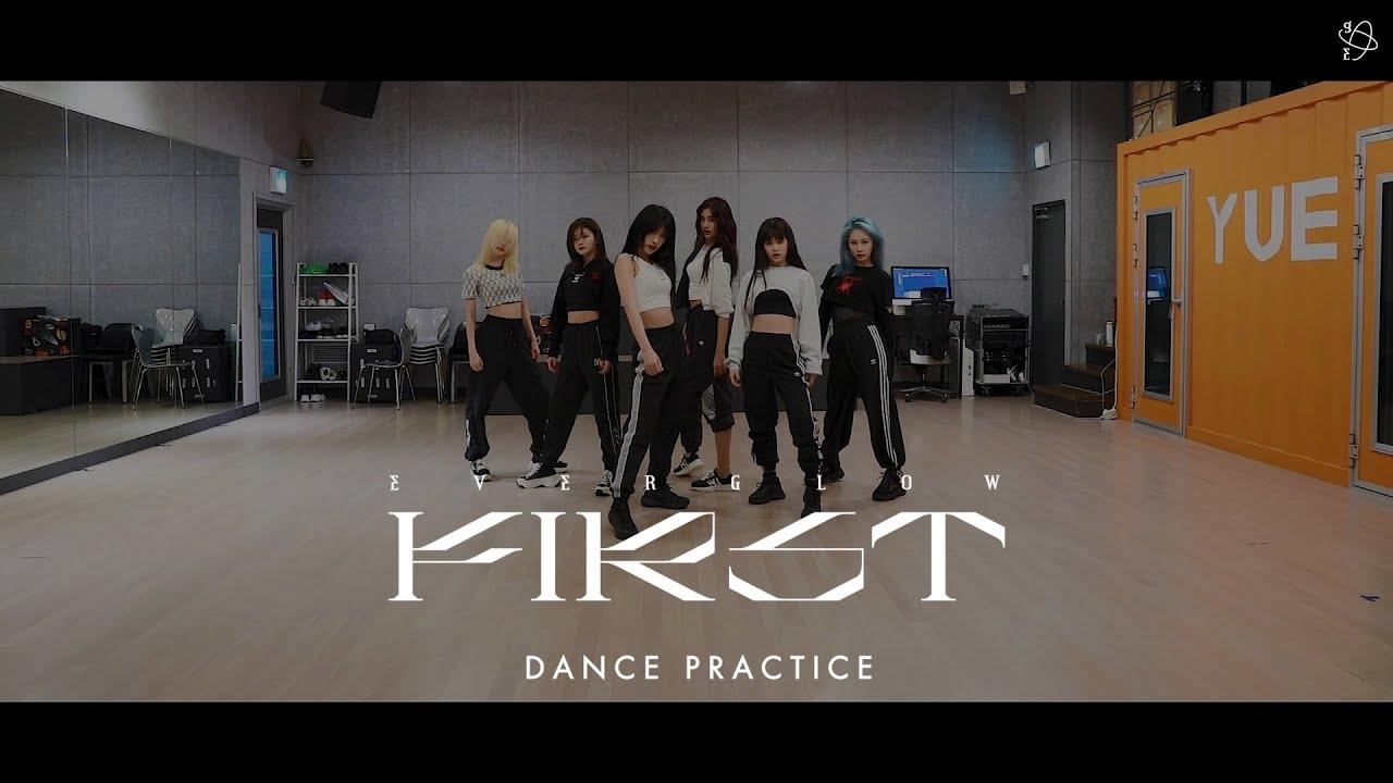 EVERGLOW - 'FIRST' DANCE PRACTICE