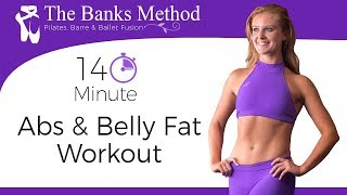 14 Min. Pilates & Ballet Fusion for Lower Belly, Abs & Obliques ♥ Shred Belly Fat FAST with Banks!
