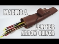 12 yr old makes a Leather Arrow Quiver