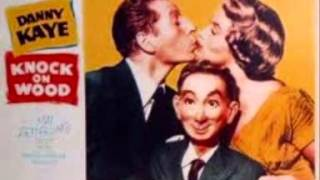 Danny Kaye-Knock on Wood.wmv