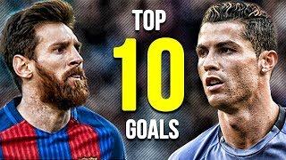 LIONEL MESSI VS CRISTIANO RONALDO - Top 10 Goals 2018