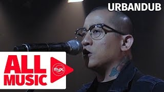 URBANDUB – Soul Searching (MYX Live! Performance)